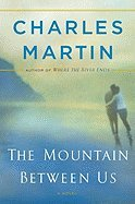 9781616643829: The Mountain Between Us