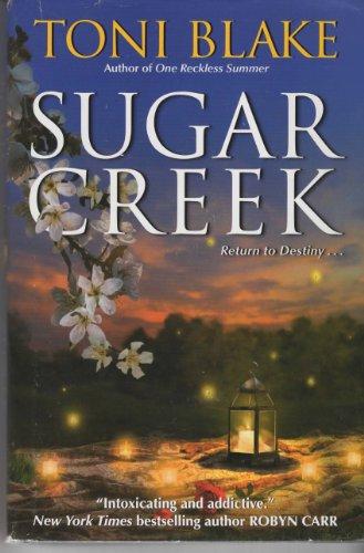 Sugar Creek: A Destiny Novel: Toni Blake