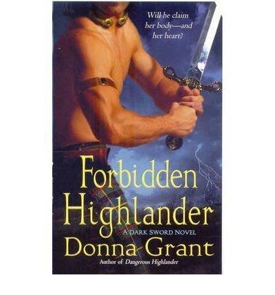 9781616644451: Forbidden Highlander (A Dark Sword Novel)