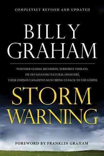 9781616644505: Storm Warning: Whether Global Recession, Terrorist Threats, or Devastating Natural Disasters, These Ominous Shadows Must Bring Us Back to the Gospel.