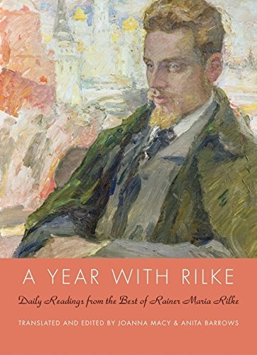 9781616645168: A Year With Rilke Daily Readings from the Best of Rainer Maria Rilke