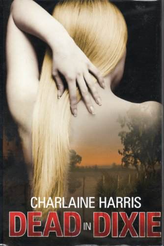9781616645571: Dead in Dixie (Sookie Stackhouse, Bks. 1 - 3)