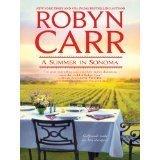A Summer In Sonoma: Robyn Carr