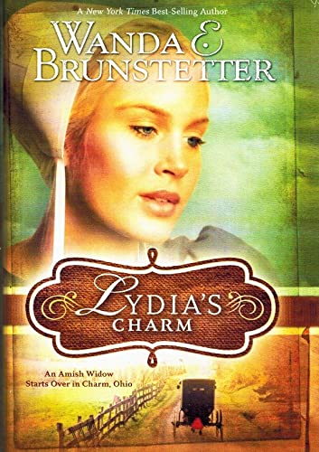 9781616646578: Lydia's Charm: An Amish Widow Starts Over in Charm, Ohio