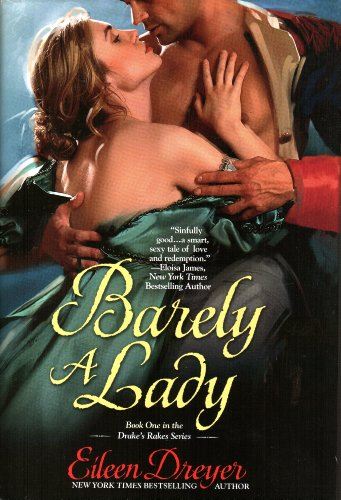 9781616646912: Barely a Lady (Drake's Rakes Series, Book One)