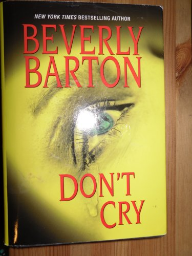 9781616647056: Don't Cry (Hardcover)