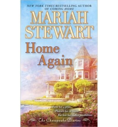 Home Again (Chesapeake Diaries): Mariah Stewart