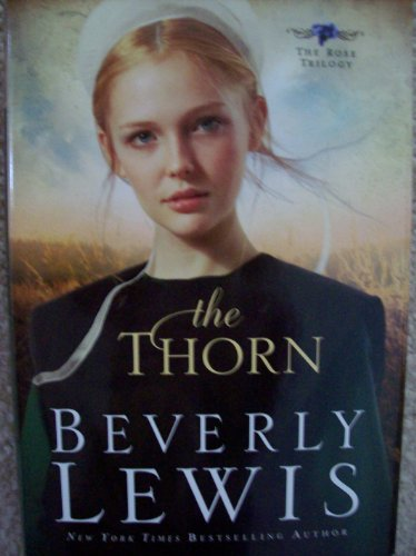 9781616647247: The Thorn (The Rose Trilogy, Book One)