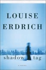 Shadow Tag Shadow Tag, Louise Erdrich, Used, 9781616647452 Ships with Tracking Number! INTERNATIONAL WORLDWIDE Shipping available. May not contain Access Codes o