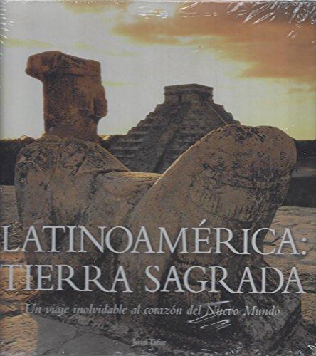 Latinoamerica: Tierra Sagrada (Un viaje inolvidable al: Juan Tafur