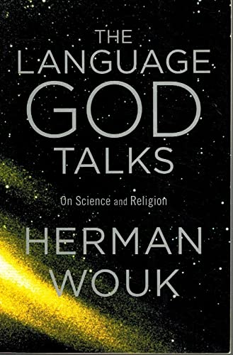 The Language God Talks: On Science and Religion (9781616648190) by Herman Wouk