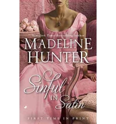 9781616648435: SINFUL IN SATIN BY (HUNTER, MADELINE)[JOVE BOOKS]JAN-1900