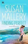 9781616648503: Finding Perfect (A Fool's Gold Romance, 3)