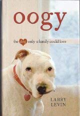 9781616649142: Oogy the Dog Only a Family Could Love (Large Print Edition)