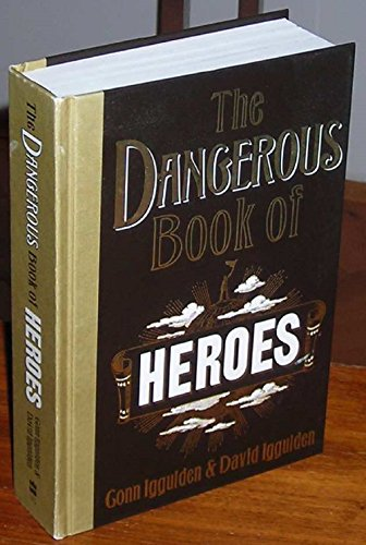 9781616649791: The Dangerous Book of Heroes