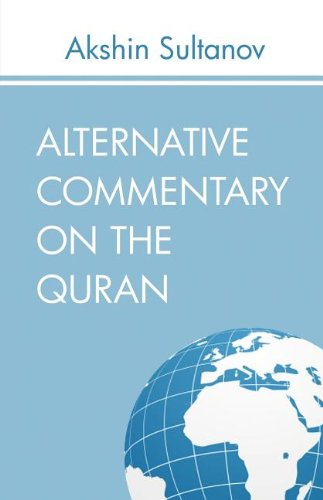 9781616673147: Alternative Commentary on the Quran