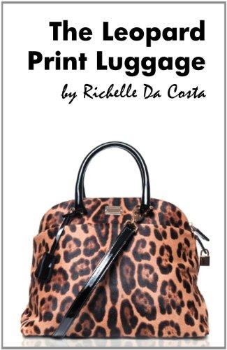 The Leopard Print Luggage: Da Costa, Richelle