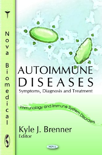 Autoimmune Diseases: Symptoms, Diagnosis and Treatment (Hardback)