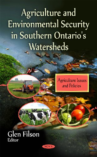 9781616681562: Agriculture and Environmental Security in Southern Ontario's Watersheds (Agriculture Issues and Policies)