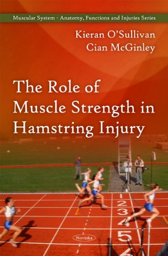 9781616681753: The Role of Muscle Strength in Hamstring Injury