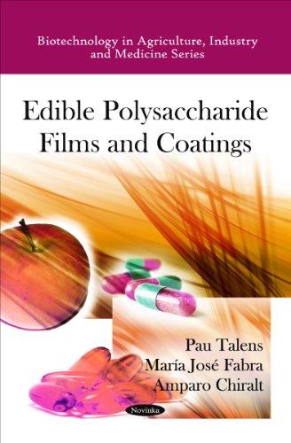 Edible Polysaccharide Films & Coatings: Pau Talens