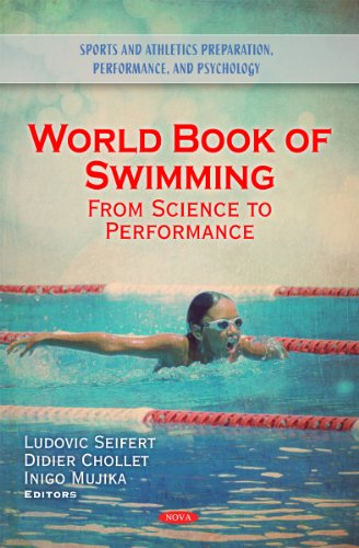 9781616682026: World Book of Swimming: From Science to Performance (Sports and Athletics Preparation, Performance, and Psychology)