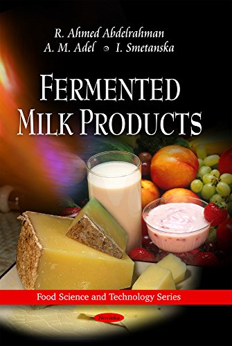 Fermented Milk Products (Food Science and Technology): Abdelrahman, R. Ahmed