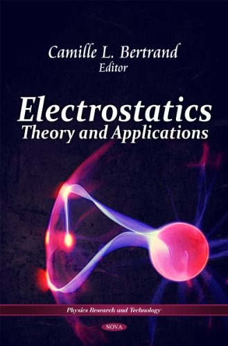 9781616685492: Electrostatics: Theory & Applications (Physics Research and Technology)