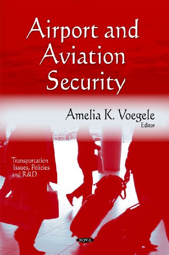 Airport and Aviation Security (Hardback): Amelia K. Voegele