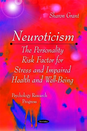 Neuroticism: The Personality Risk Factor for Stress: Sharon Grant