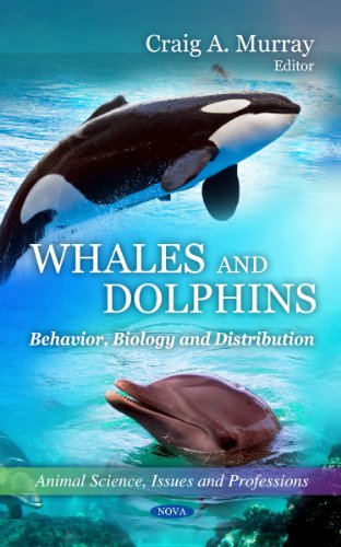 Whales and Dolphins: Behavior, Biology and Distribution (Animal Science, Issues and Professions): ...