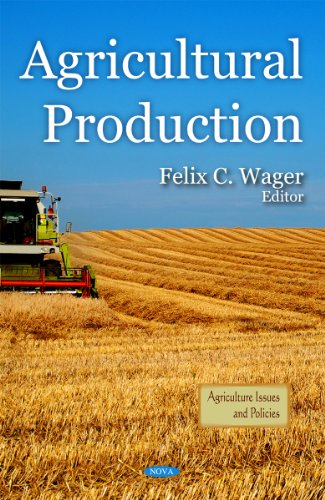 9781616686956: Agricultural Production (Agriculture Issues and Policies)