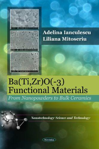 9781616687526: Bati,zro3 - Functional Materials: From Nanopowders to Bulk Ceramics (Nanotechnology Science and Technology)