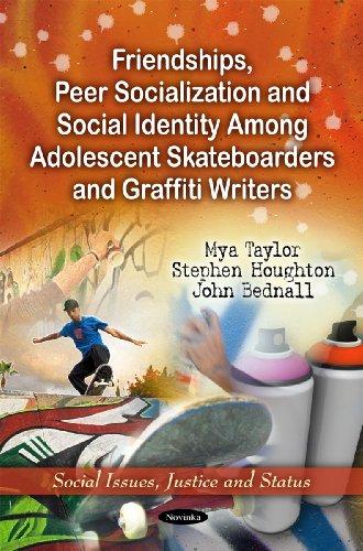 Friendships, Peer Socialization Social Identity Among Adolescent: Myra Taylor, Stephen