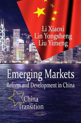 Emerging Markets (China in Transition): Xiaoxi, Li; Yongsheng, Lin; Yimeng, Liu