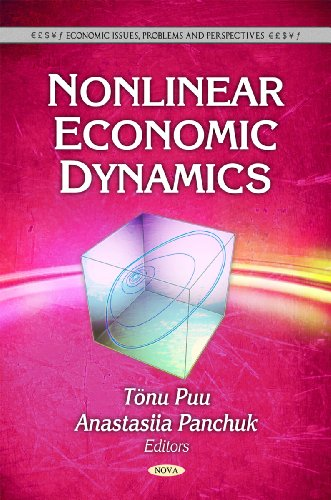Nonlinear Economic Dynamics (Economic Issues, Problems and Perspectives)