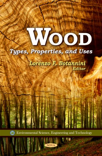 9781616688370: Wood: Types, Properties, and Uses (Environmental Science, Engineering and Technology)