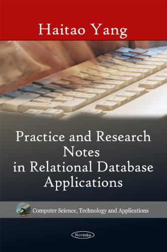 Practice & Research Notes in Relational Database Applications (Computer Science, Technology and...