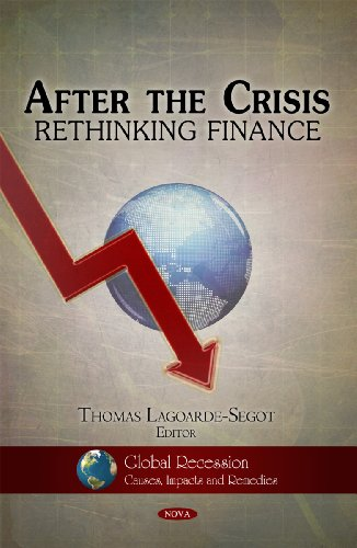 9781616689247: After the Crisis: Rethinking Finance (Global Recession--Causes, Impacts and Remedies)