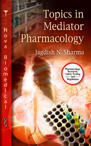 9781616689612: Topics in Mediator Pharmacology (Pharmacology- Research, Safety Testing and Regulation)