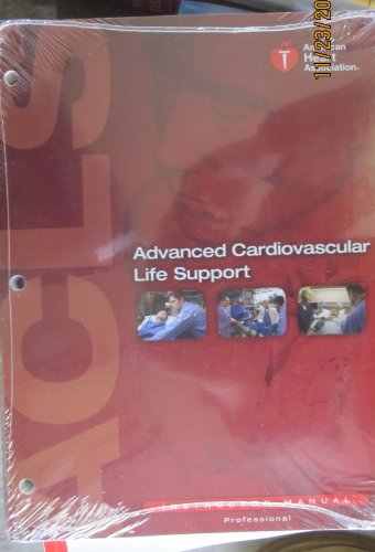 9781616690113: Advanced Cardiovascular Life Support (ACLS) Instructor Manual (AHA, Advanced Cardiovascular Life Support (ACLS) Instructor Manual)