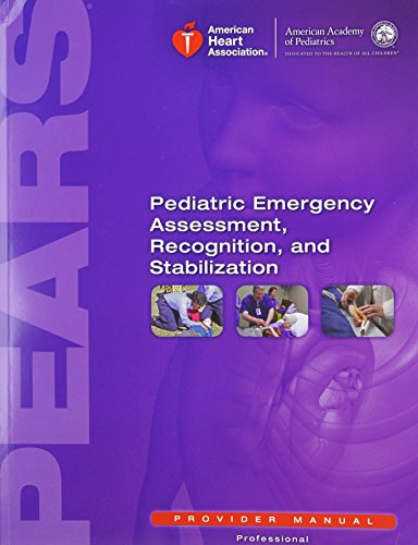 9781616692476: Pears Provider Manual: Pediatric Emergency Assessment, Recognition and Stabilization