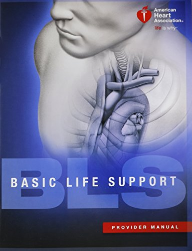 Basic Life Support (BLS) Provider Manual (Paperback): American Heart Association