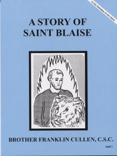 9781616700140: A Story of Saint Blaise Dujare