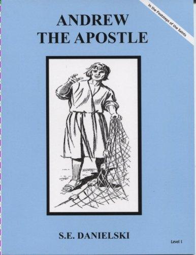 Andrew The Apostle Dujarie (Mary's Books): S.E. Danielski; Illustrator-Carolyn Lee Jagodits