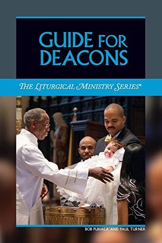 Guide for Deacons: Puhala, Bob; Turner, Paul