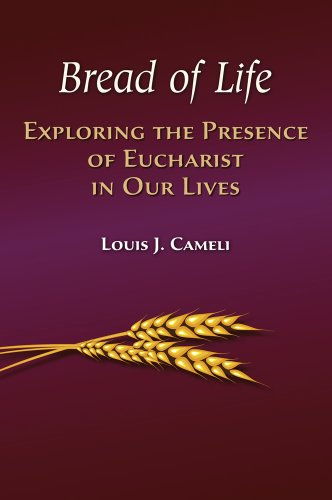 9781616710583: Bread of Life: Exploring the Presence of Eucharist in Our Lives