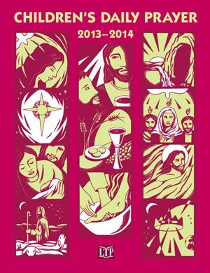 9781616710767: Children's Daily Prayer 2013 - 2014