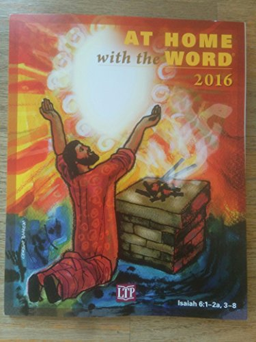 At Home with the Word® 2016: Rev. J. Philip Horrigan, Lisa M. Orchen, Ed Langlois