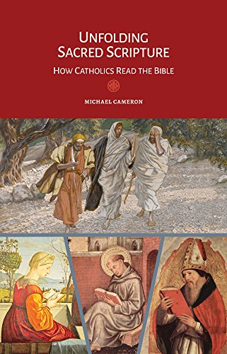 9781616712440: Unfolding Sacred Scripture: How Catholics Read the Bible